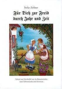 Sofie Zellner - Für dich zur Freid durch Jahr und Zeit