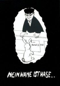 Bernd G. Fels - Mein Name ist Hase...