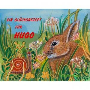 Caroline Burger - Ein Glücksrezept für Hugo