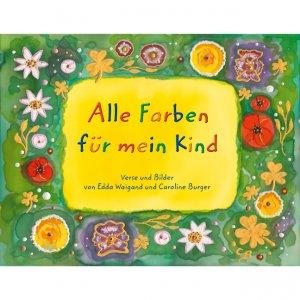 Dr. Edda Waigand - Alle Farben für mein Kind