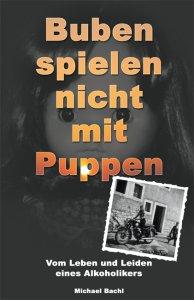 Michael Bachl - Buben spielen nicht mit Puppen