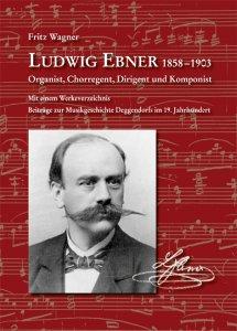 Fritz Wagner - Ludwig Ebner