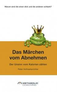 Peter Hofmarksrichter - Das Märchen vom Abnehmen