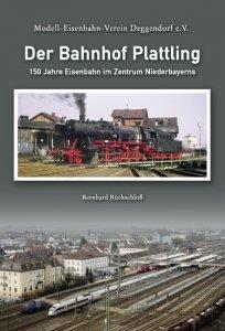 Bernhard Rückschloß - Der Bahnhof Plattling