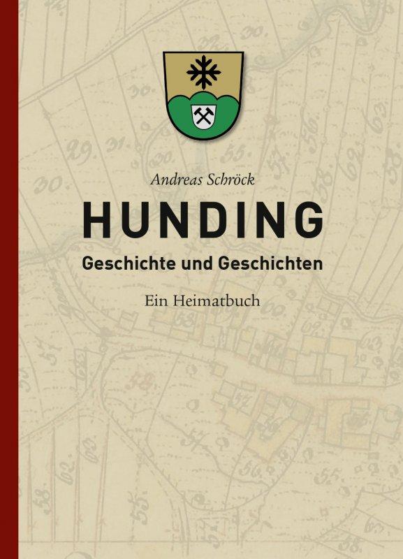 Gemeinde Hunding - HUNDING - Geschichte und Geschichten