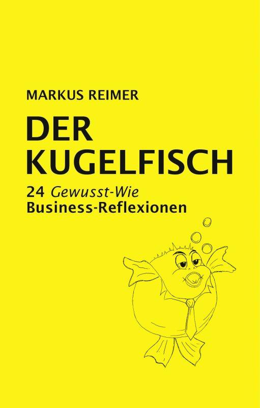 Markus Reimer - Der Kugelfisch