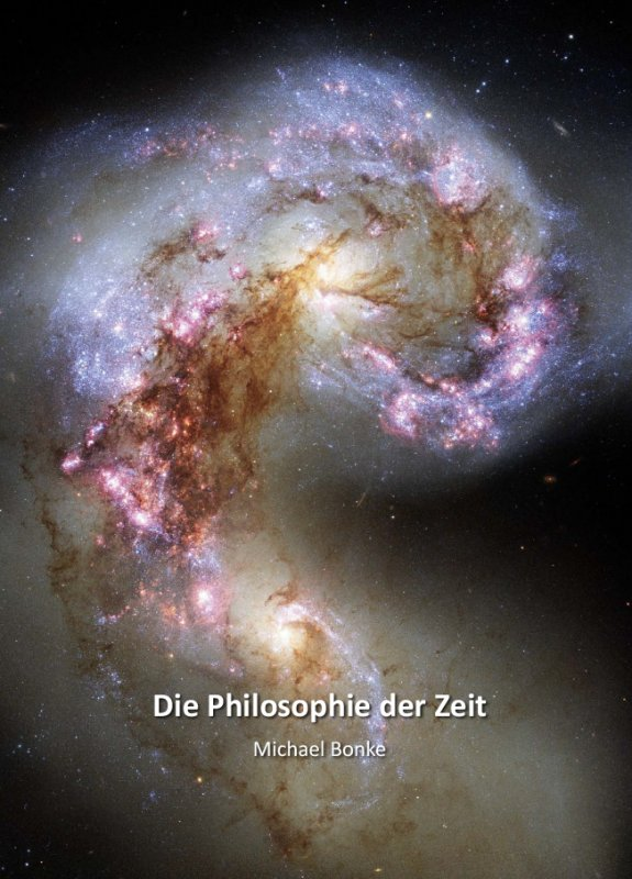 Bonke Michael - Die Philosophie der Zeit