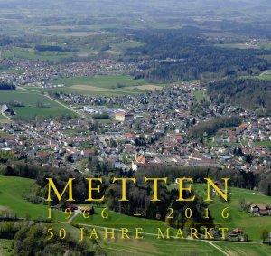 Markt Metten - Metten 1966 - 2016