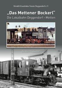 """Rückschloß Bernhard - """"Das Mettener Bockerl"""""""