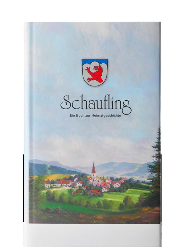 Verlag Druckerei Ebner Buch Shop Schaufling – Ein Buch zur Heimatgeschichte